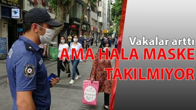 Artan vakalara rağmen sokakta maske takmayanlar korkutuyor