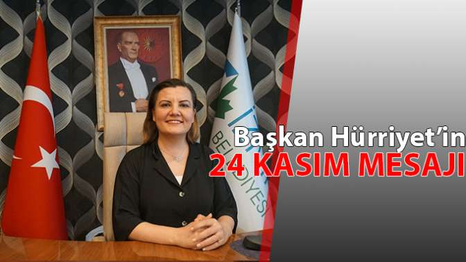 Belediye Başkanı Hürriyet'ten Öğretmenler Günü Mesajı
