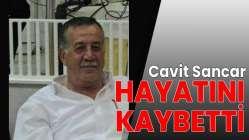 Cavit Sancar hayatını kaybetti