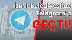 İzmit'te Telegram'a geçti!