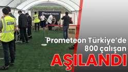 Prometeon Türkiye'de 800 çalışan aşılandı