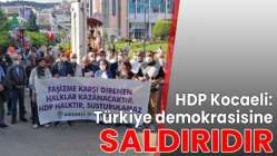 """""""Türkiye demokrasisine saldırıdır"""""""