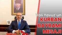 Vali Yavuz'un mesajı